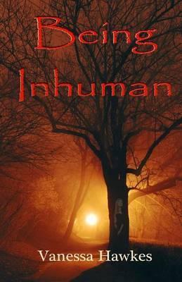 Being Inhuman