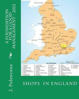A Foundation for a Good Management - 2012: Shops in England