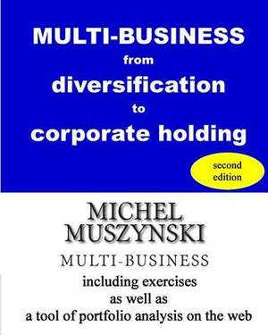 Multi-Business from Diversification to Corporate Holding