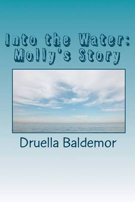 Into the Water: Molly's Story