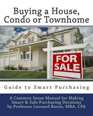 Buying a House: Condo or Townhome Guide