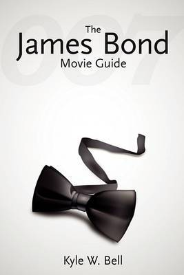 The James Bond Movie Guide