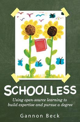 Schoolless: Using Open-Source Learning to Build Expertise and Pursue a Degree