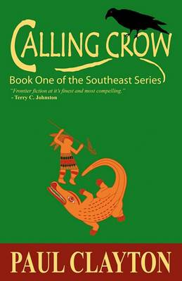 Calling Crow: Book One of the Southeast Series