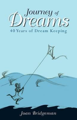 Journey of Dreams: 40 Years of Dream Keeping