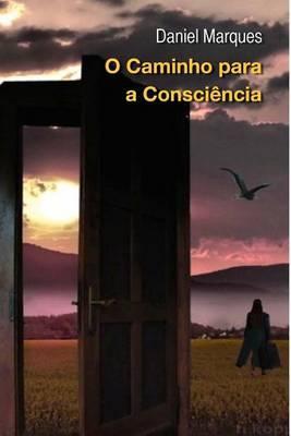 O Caminho Para a Consciencia