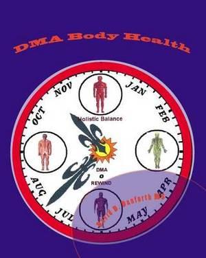 Dma Body Health: Designed Mechanics of the Anatomy