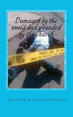Damaged by the World and Wounded by the Church: Religious Maturity