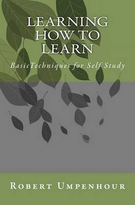 Learning How to Learn: Basictechniques for Self Study