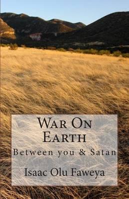 War on Earth: Between You and Satan