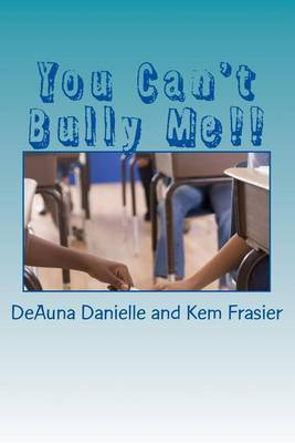 You Can't Bully Me!!