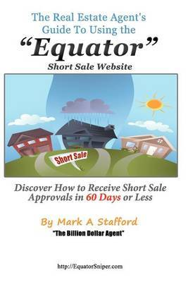 The Real Estate Agent's Guide to Using the Equator Short Sale Website