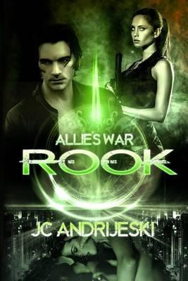 Rook: Allie's War: Book One