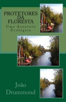 Protetores Da Floresta: Uma Aventura Ecologica