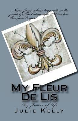 My Fleur de Lis