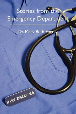 Stories from the Emergency Department