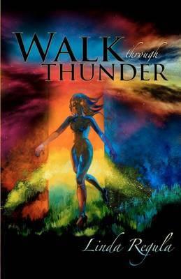 Walk Through Thunder