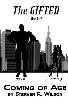 The Gifted: Book 2: Coming of Age