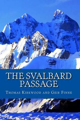 The Svalbard Passage: 3rd Edition