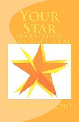 Your Star: Make Your Very Own Star