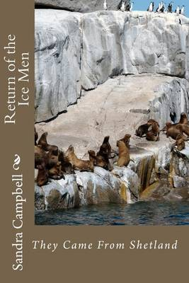 Return of the Ice Men: They Came from Shetland