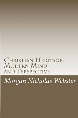 Christian Heritage: Modern Mind and Perspective