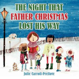 The Night That Father Christmas Lost His Way