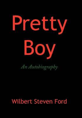 Pretty Boy: An Autobiography