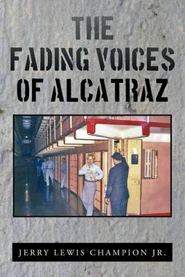 The Fading Voices of Alcatraz