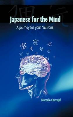 Japanese for the Mind: A Journey for Your Neurons