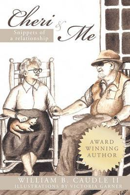 Cheri and Me: Snippets of a Relationship