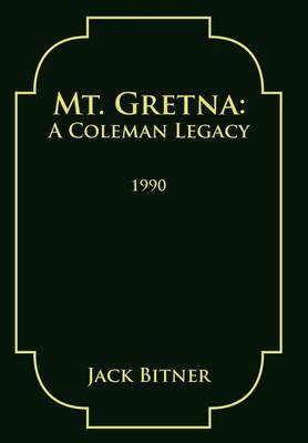 Mt. Gretna: A Coleman Legacy