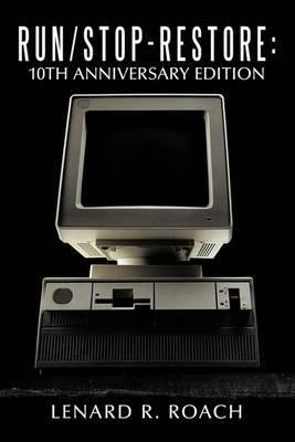 Run/Stop-Restore: 10th Anniversary Edition