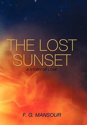 The Lost Sunset: A Story of Love