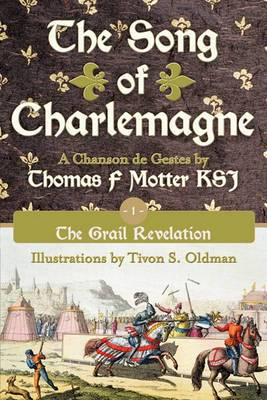 The Song of Charlemagne: Book One - The Grail Revelation