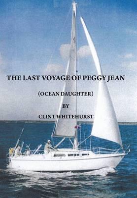 The Last Voyage of Peggy Jean: Ocean Daughter