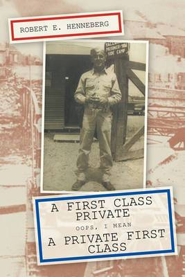 A First Class Private: Oops, I Mean A Private First Class