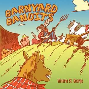 Barnyard Bandits