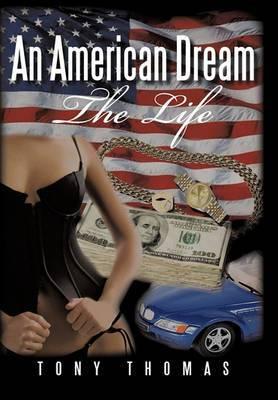 An American Dream: The Life