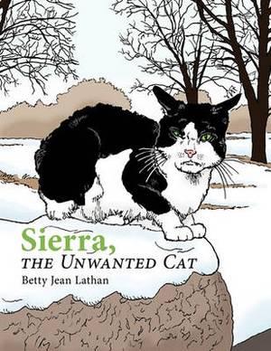 Sierra, the Unwanted Cat