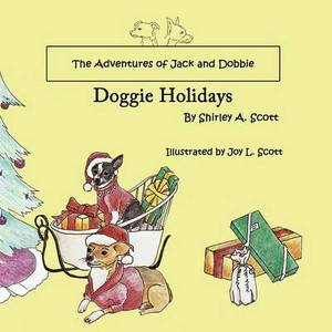 The Adventures of Jack and Dobbie: Doggie Holidays