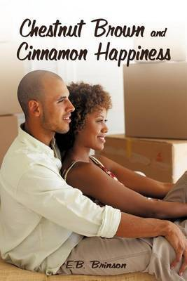 Chestnut Brown and Cinnamon Happiness: A Journey of Love