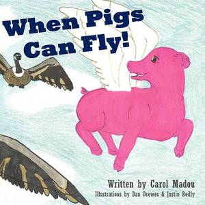 When Pigs Can Fly!
