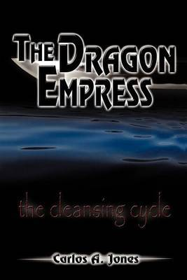 The Dragon Empress: The Cleansing Cycle