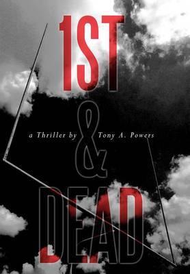 1st & Dead