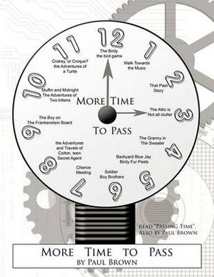 More Time to Pass
