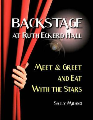 Backstage at Ruth Eckerd Hall: Meet & Greet and Eat with the Stars