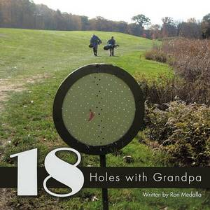 18 Holes with Grandpa