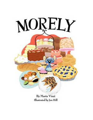 Morely: The Mouse In The Bakery