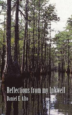 Reflections from My Inkwell: A Collection of Short Stories That Read Like a Dime Novel